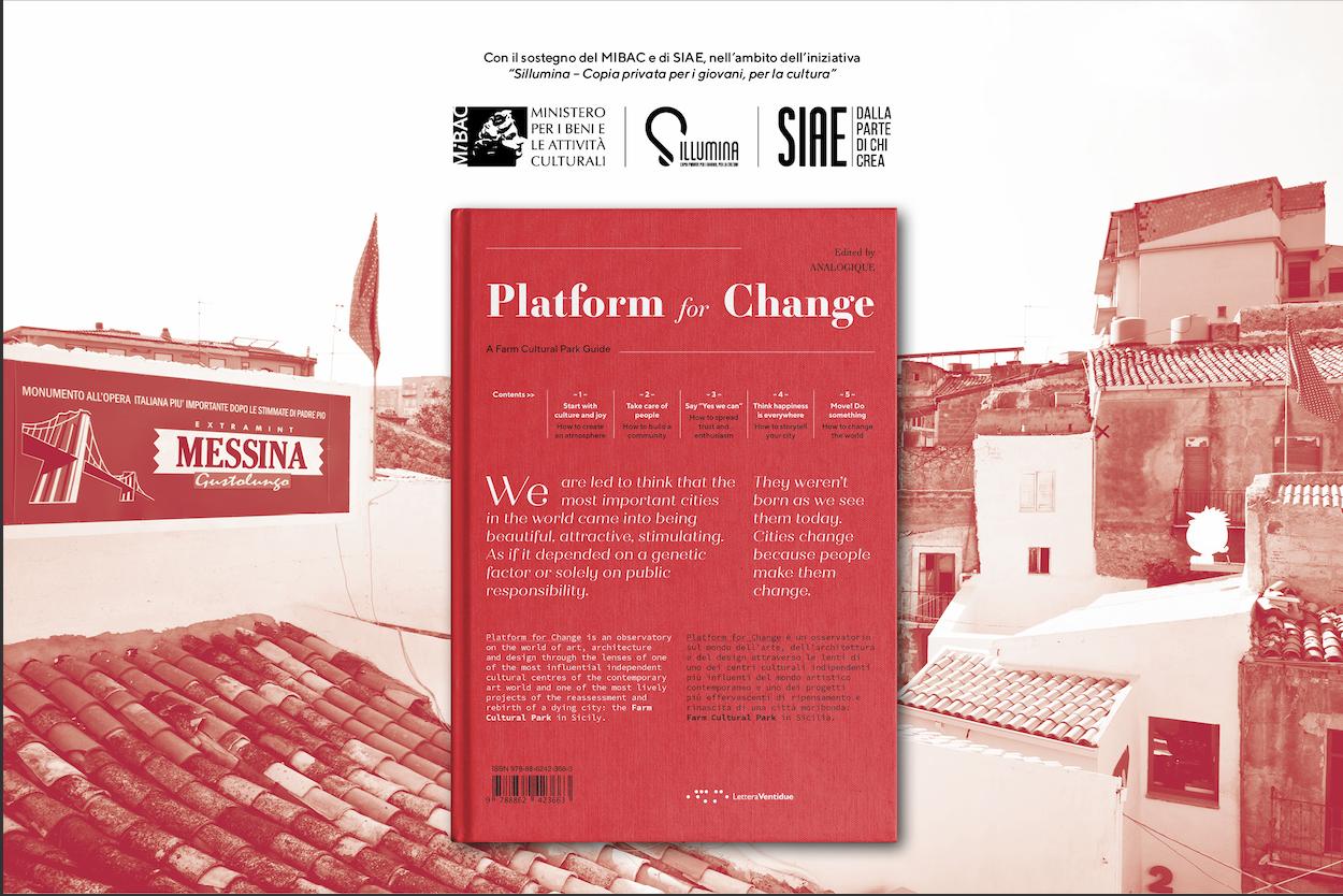 PLATFORM FOR CHANGE. Ancora un'iniziativa da Favara