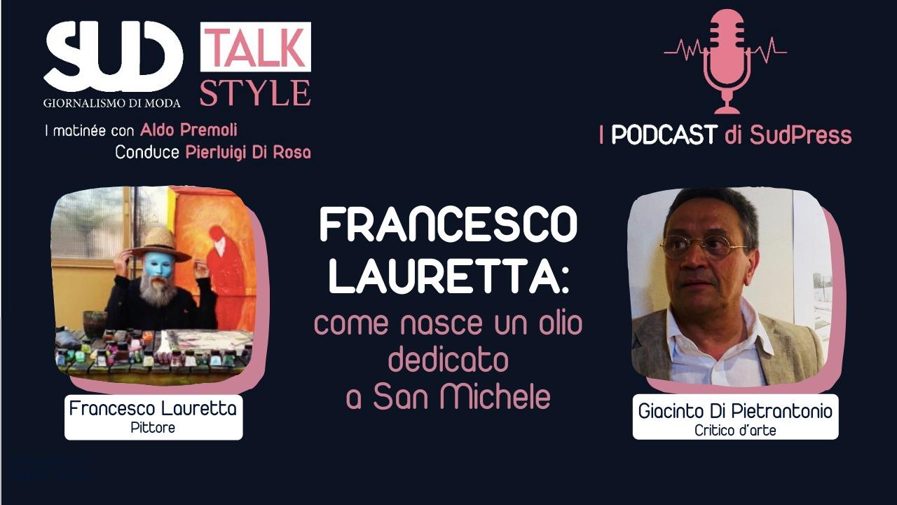 Sud Talk con FRANCESCO LAURETTA e GIACINTO DI PIETRANTONIO